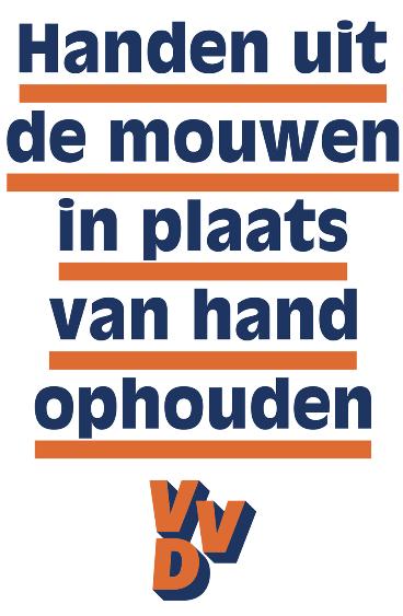 VVD poster Handen uit de mouwen in plaats van hand ophouden